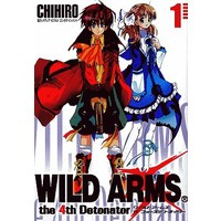 Manga  vol.1 (WILD ARMS the 4th Detonator(1))  / CHIHIRO