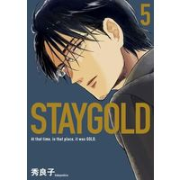 Manga Set Stay Gold (5) (■未完セット)STAYGOLD 1~5巻(on BLUE comics版))  / Hideyoshico
